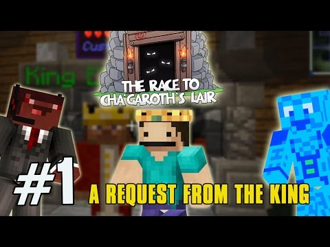 The Race to Cha'garoth's Lair [1] - A REQUEST FROM THE KING! - Minecraft Charity Race Series