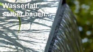 Wasserfall selber bauen - Video: Wasserfälle für Garten, Teich und Gartenteich aus Edelstahl