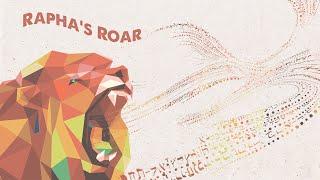 Rapha's Roar: Gift of Healing