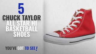 Chuck Taylor All Star Hi Basketball Shoes [2018]: Converse Unisex Chuck Taylor Hi Basketball Shoe