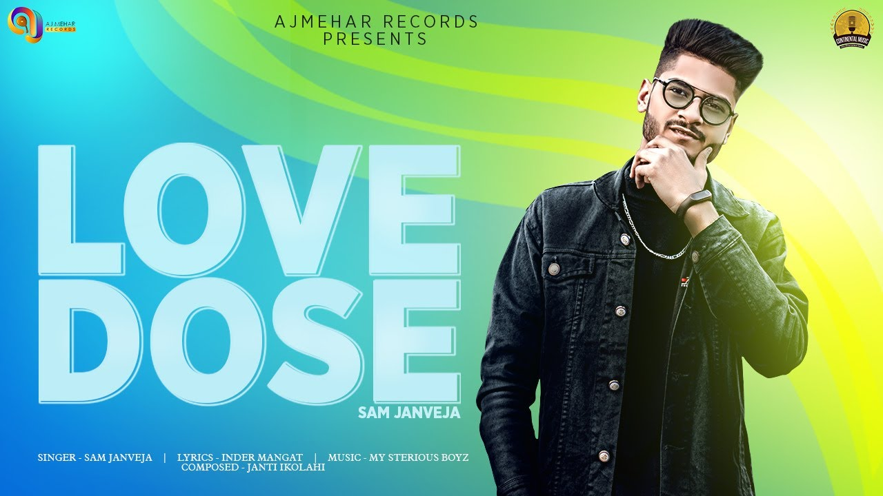 Love Dose   Sam Janveja ( Full Song ) New Punjabi Songs 2020   Latest Punjabi Songs 2020 CM