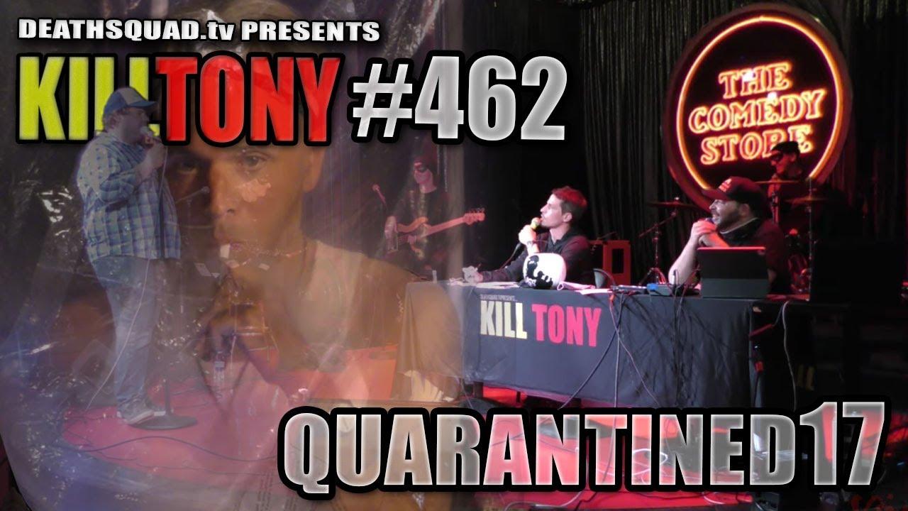 KILL TONY #462