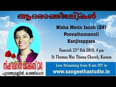 Funeral Service Live Streaming of Nisha Merin Jacob, Poovathumannil, Kanjirappara