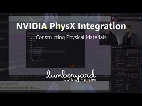 Lumberyard NVIDIA PhysX Integration 02: Physical Material Creation