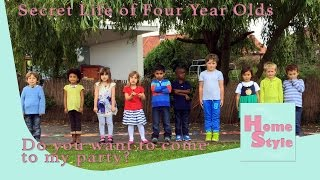 Do You Want to Come to My Party? | Secret Life of 4 Year Olds | HomeStyle