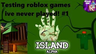 Testing roblox games i've never played #1 | (Island)