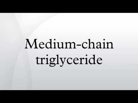 Medium-chain triglyceride