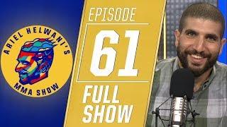 Dominick Cruz, Tony Ferguson, Scott Coker   Ariel Helwani's MMA Show [Episode 61 – 9/3/2019]