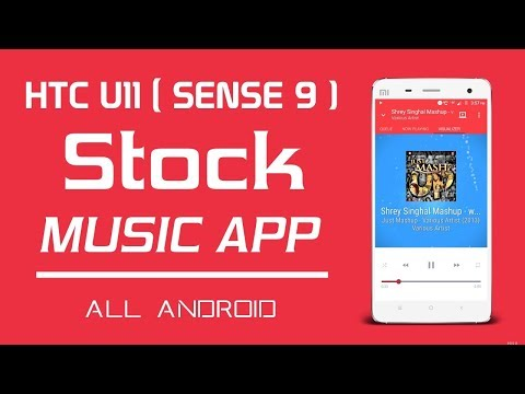 [Port] Download HTC U11 Music App for All Android Devices