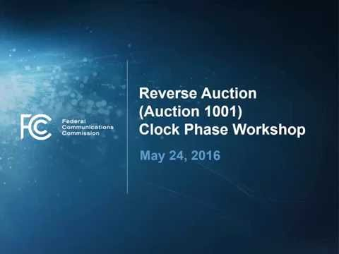 Incentive Auction Reverse Auction Clock Phase Workshop (not captioned)