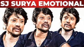 SJ Suryah Emotional -  என் படம் ரிலீஸ் ஆகாததை நினைச்சு ரொம்ப அழுதிருக்கேன் | Monster | PART 2