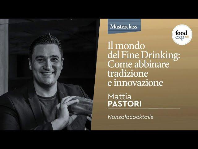 """""""Il mondo del Fine Drinking: come abbinare tradizione e innovazione"""" by Sanpellegrino"""