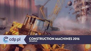 Construction Machines 2016 - zwiastun / trailer - zobacz więcej w cdp.pl