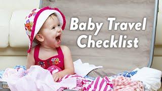 Baby Travel Checklist   CloudMom