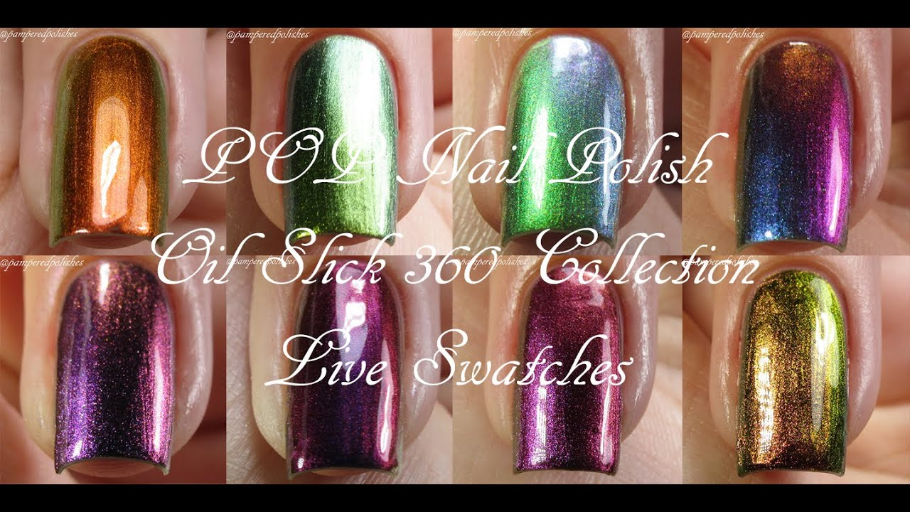POP Nail Polish | Oil Slick 360 Collection | Live Swatches - YouTube