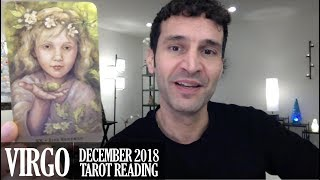 VIRGO December 2018 - Extended Monthly Intuitive Tarot Reading by Nicholas Ashbaugh