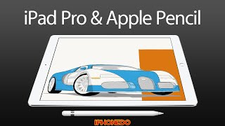 iPad Pro 12.9-inch & Apple Pencil —Unboxing and Review