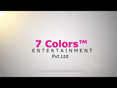 7Colors™ E N T E R T A I N M E N T Pvt.Ltd Video Intro