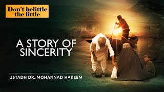 Quality, Not Quantity - A Story Of Sincerity ᴴᴰ ┇ #TheLittle ┇ by Dr. Mohannad Hakeem ┇ TDR ┇