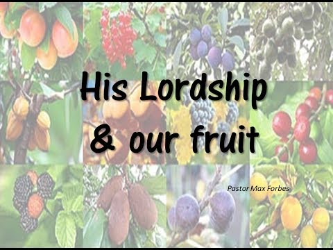 His Lordship and our fruit - M Forbes