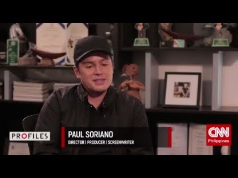 Profiles: Paul Soriano