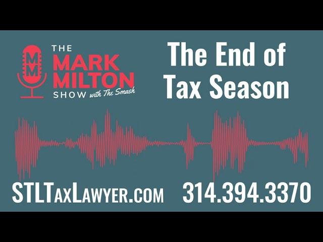Ep. 52, Seg. 2: The End of Tax Season