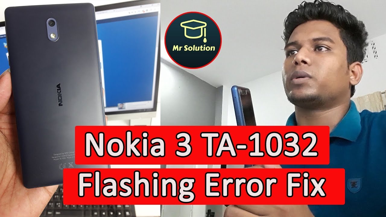 How To Flash Nokia 3 TA-1032 / Nokia TA-1032 flashing Error Fix