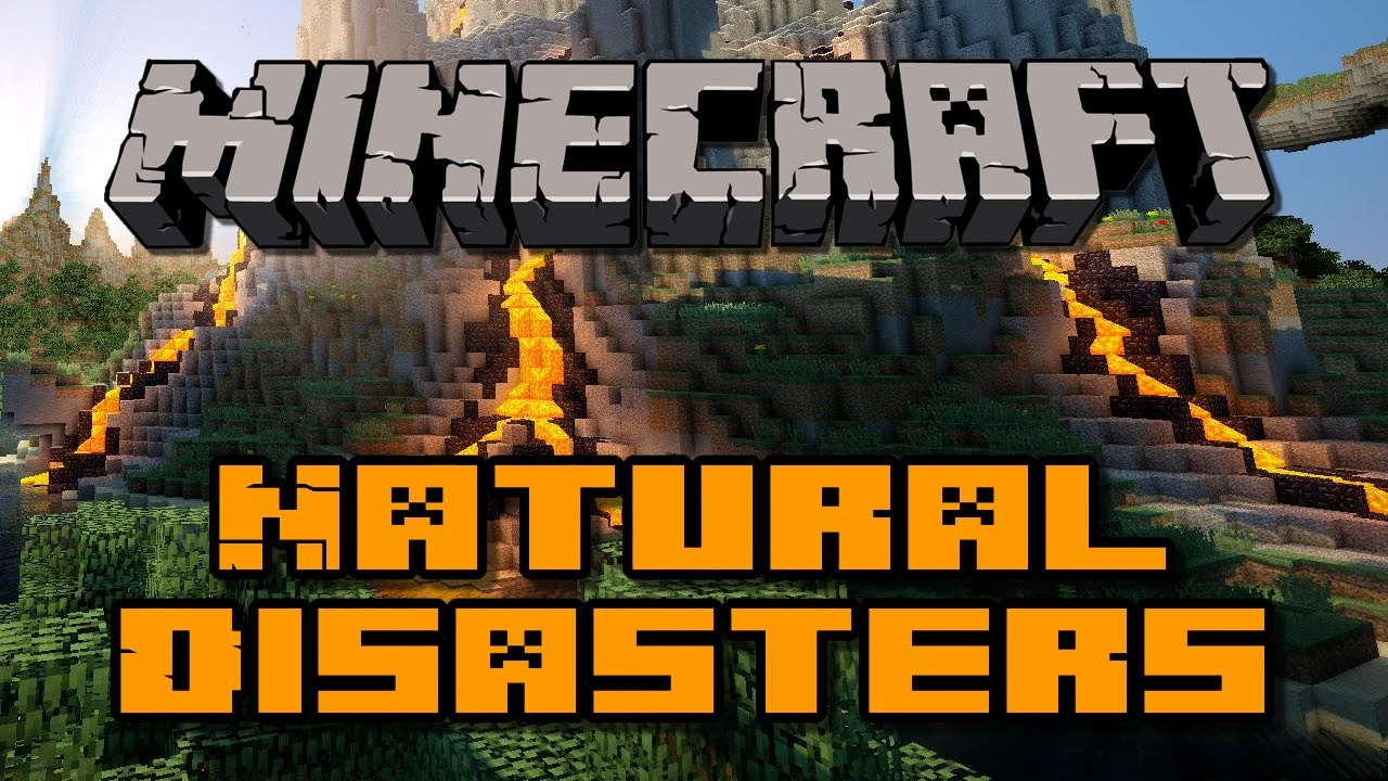 Minecraft Natural Disasters
