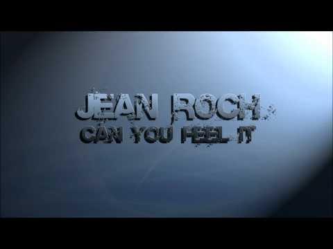 Jean Roch - Can You Feel It