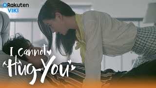 Watch full episodes of I Cannot Hug You: http://bit.ly/WatchICannot...