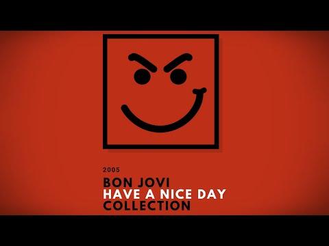 Bon Jovi Album Collection - Have A Nice Day (Full Album Preview / Bonus Songs / Demos / Leaks etc.)