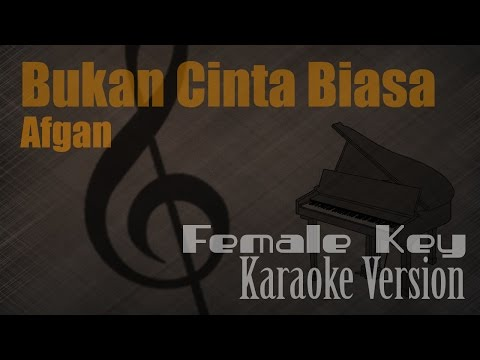 Afgan - Bukan Cinta Biasa (Female Key) Karaoke Version | Ayjeeme Karaoke