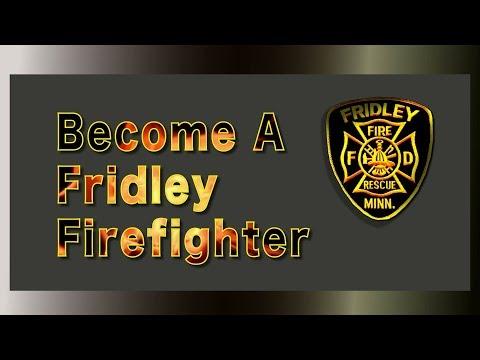 Become a Fridley Firefighter (Fridley MN)
