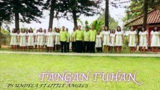 PS UNDELA Ft. Little Angels - TANGAN TUHAN