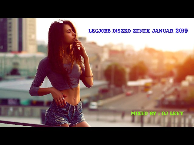 Legjobb Magyar Diszkó Zenék 2019 - DJ Levy