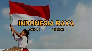 INDONESIA RAYA instrumental + Lirik