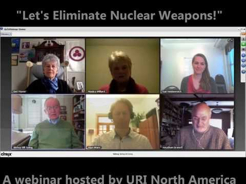 Webinar: Let's Eliminate Nuclear Weapons - A How To Guide with Information and Practical Steps