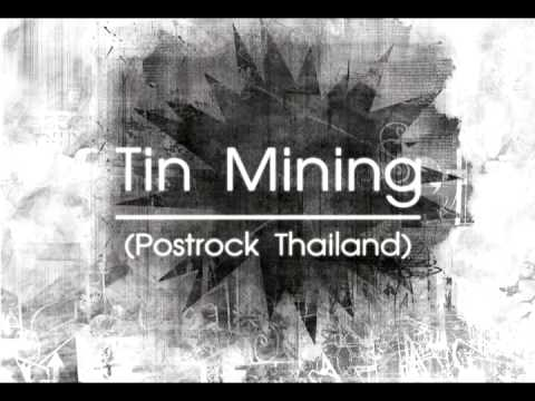 Tin Mining (Postrock Thailand) - Pursuit Of Happiness