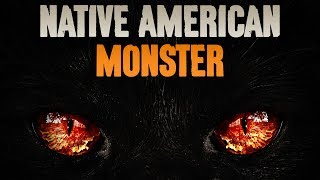 Native American Monster Sighting! - Darkness Prevails