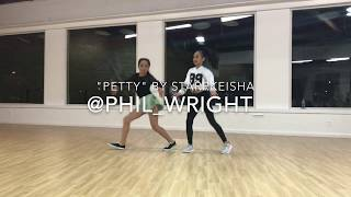 "Nicole Laeno   "" Petty Song "" - Starrkeisha   Choreography by Phil Wright"