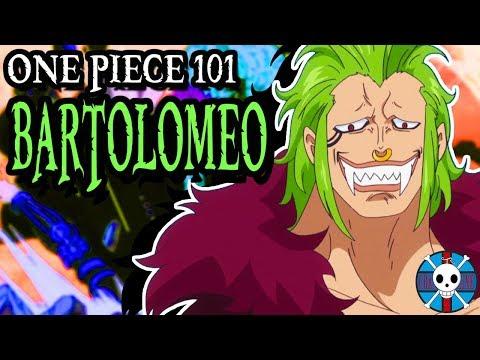 Bartolomeo Explained | One Piece 101