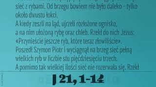 #Ewangelia   26 kwietnia 2019   (J 21, 1-14)
