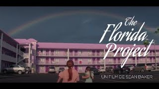 The Florida Project - Bande annonce HD VOST