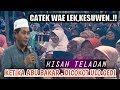 CATEK AE LEK,KESUWEN.!! Kisah Abu Bakar Dicokot Ulo KH Anwar Zahid Terbaru