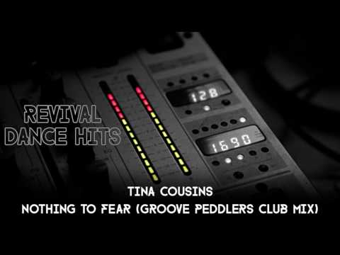 Tina Cousins - Nothing To Fear (Groove Peddlers Club Mix) [HQ]