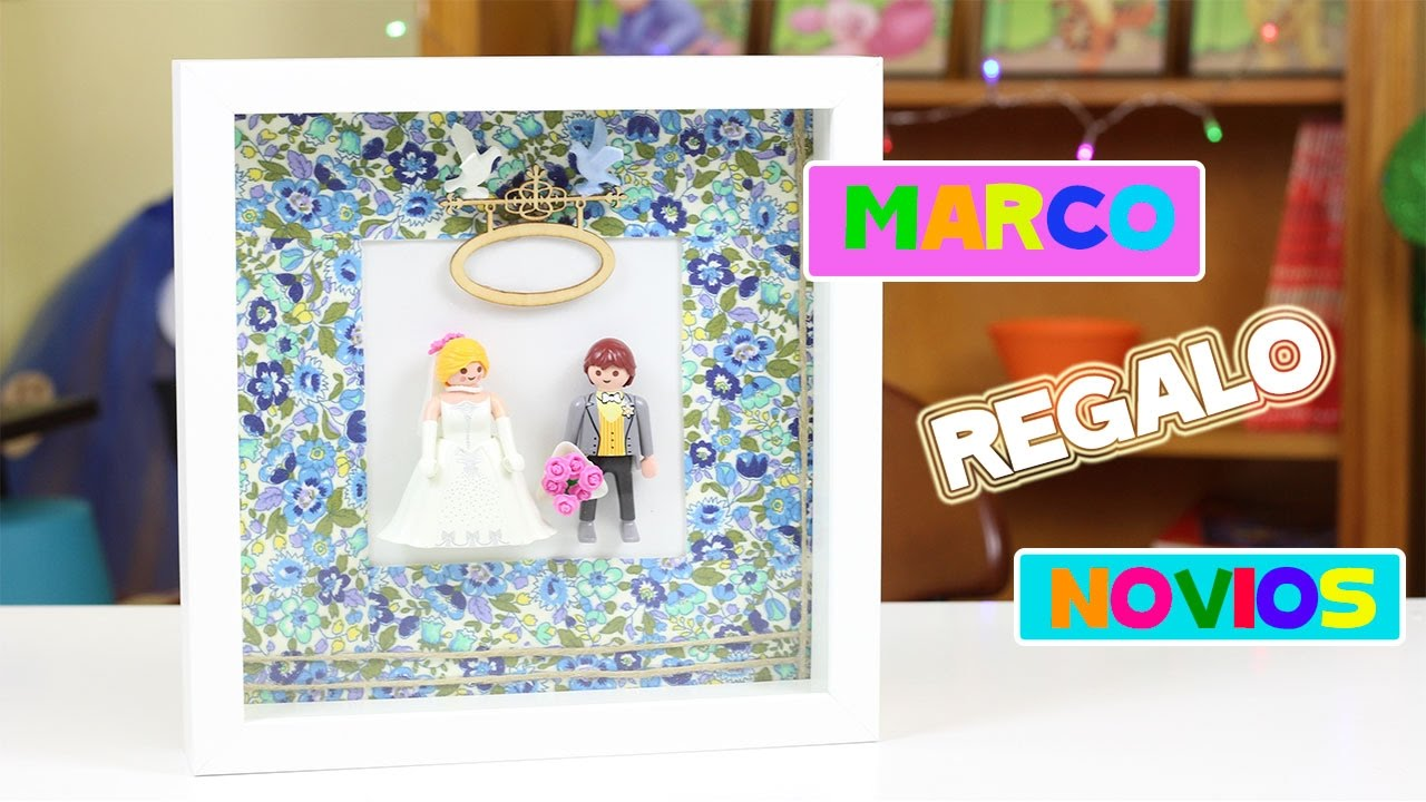 IDEAS REGALO NOVIOS - Marco playmobil [Hazlo y disfruta] - YouTube