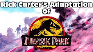 Rick Carter's Adaptation Of Jurassic Park (Introduction To The Illustrated Audio Drama)
