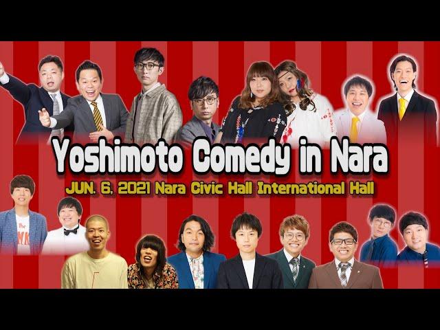 Yoshimoto Comedy in Nara2021