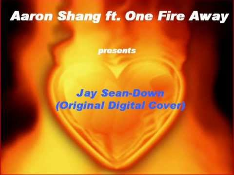 One Fire Away ft. Aaron Shang and Chris Wells- Down by Jay Sean (Original Studio Cover)
