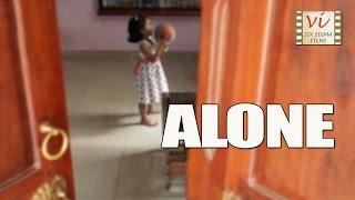 Malayalam Short Film    Alone   Sweet Story Of A Daughter   മലയാളം ഷോർട്ട് ഫിലിം    Six Sigma Films